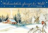 Weihnachtlich glänzet der Wald: Ein Windlicht-Adventskalender mit 24 Türchen (Adventskalender für Erwachsene: Windlicht mit 24 Türchen)