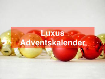 Luxus Adventskalender